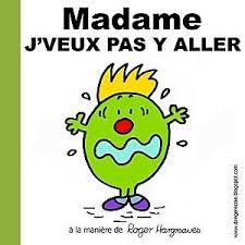 madame_je_veux_pas_y_aller.png